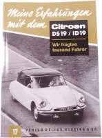 Meine Erfahrung mit dem DS19/ID19. 50 Seiten. Nachfertigung. German language | 38254 | Der Franzose - www.franzose.de