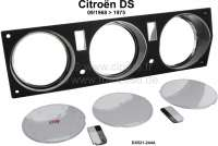 Dashboard: Complete insert for the 3 round instruments, consisting of the plastic (DX521-244A), all chrome rings and printed discs. You only have to move the instruments. Suitable for Citroen DS, from year 09/1969 (dashboard with 3 round instruments). - 38642 - Der Franzose