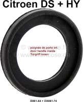 Door handle inside. Rubber seal under the door handle inside. Suitable for Citroen DS, all years of construction + HY. Or. No. D861-74 + DX861-74 - 38015 - Der Franzose