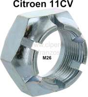 Crown nut for the brake drum on the left (right-hand threads). Suitable for Citroen 11CV. Thread: M26 x 150. Or. No. 426591 - 60450 - Der Franzose