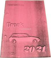 Manual, for DS 20/21 BREAK. Edition 1968/69. About 50 pages. Reproduction. - 38242 - Der Franzose