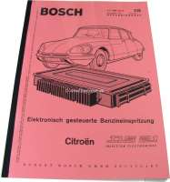 Citroën DS 21 injection engines. Workshop manual for the Bosch injection. Edition 01/1970. Reproduction. Language: German. - 38216 - Der Franzose