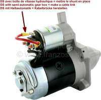 Starter motor, 9 teeth. With magnetic starter switch. Suitable for Citroen DS. High rotation speed. New part! No old part return necessarily! If you have a Citroen DS with starting relays at the battery (Pallas), you can trigger the magnetic starting switch simply with the relay! -1 - 34002 - Der Franzose
