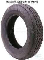 Tire 165R15 86V TL XAS NO. Manufacturer Michelin. Suitable for Citroen DS. Peugeot 403, Peugeot 404. Simca Ariane, Renault Fregate - 12217 - Der Franzose
