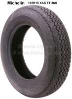 Tire 165R15 XAS TT 86H. Manufacturer Michelin. Suitable for Citroen DS. Peugeot 403, Peugeot 404. Simca Ariane, Renault Fregate - 12217 - Der Franzose
