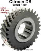 Gearbox transmission pinion (29 teeth), between primary shaft and fifth gear. Suitable for Citroen DS (DJ, DP, DJF), starting from year of construction 07/1972. Or. No. DJ333-127A - 30380 - Der Franzose