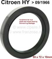 Shaft seal, for the wheel bearing. Suitable for Citroen HY, to year of construction 09/1966. Dimension: 55 x 72 x 10,0mm. Or. No. ZD 9219500U - 48368 - Der Franzose