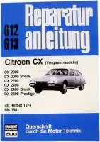 Language German! Workshop manual Citroen CX autumn 1974 to 1981. Reproduction of the Bücheli publishing house! Strap 612. - 79006 - Der Franzose