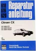 Language German! Workshop manual Citroen CX starting from 1976. Reproduction of the Bücheli publishing house! Strap 618. - 79007 - Der Franzose