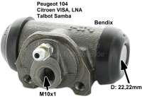 P 104/VISA/SAMBA, wheel brake cylinder. Brake system: Bendix. Piston diameter: 22,22mm. Mounting board bore: 32mm. Brake line connector: M10x1. Length over everything: 59mm. Suitable for Peugeot 104. Citroen VISA, LNA. Talbot Samba - 73395 - Der Franzose