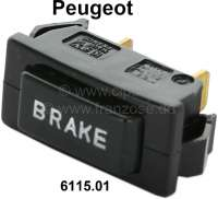 Push-button actuator for control of the brake warning lamp. Suitable for Peugeot 404 (starting from salon 1967) + Peugeot 304. Or. No. 6115-01 - 75327 - Der Franzose