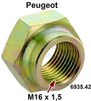 nut, driveshaft, Peugeot 104,204,304,305,404,504. thread: M16x1,5 , wrench size: 24mm Or.no.:693542 - 73476 - Der Franzose