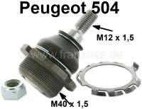 P 504/505/604, ball pin (ball joint) down. Fits on the left of or on the right. Thread: M12 x 1.5. Suitable for Peugeot 504, 505, 604. Or. No. 3640.15 - 73039 - Der Franzose