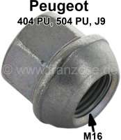 Wheel nut M16. Suitable for Peugeot 203, 403, 404, 504 (commercial motor vehicles). Or. No. 5405.11 - 73349 - Der Franzose