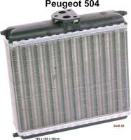 P 504, heater radiator. Suitable for Peugeot 504. Wide one: 193mm. Height: 150mm. Heavy one: 42mm. Or. No. 6448.55 - 72140 - Der Franzose