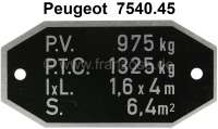 P 204, load weight label (identification plate weight) suitable for Peugeot 204, to salon 1969. Or. No. 7540.45 - 77754 - Der Franzose