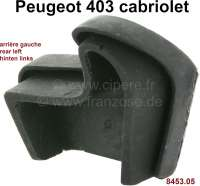 P 403, rubber seal corner at the rear left, for the hood. Suitable for Peugeot 403 Cabriolet. Or. No. 8453.05 - 77821 - Der Franzose