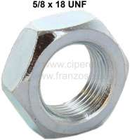Nut 5/8 x 18 UNF (thin nut). For the securement of brake hoses. Or. No. 4808.82 - 74638 - Der Franzose