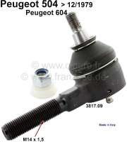 P 504/604, tie rod end (fits on the left or on the right). For Peugeot 504, to year of construction 12/1979. Peugeot 604. Thread: M14x1,5 Made in Italy - 73114 - Der Franzose