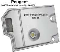 P 504/604, oil filter for the automatic transmission. Suitable for Peugeot 504 V6 (Cabrio + Coupe) + Peugeot 604 V6. Or. No. 2263.09. Original Peugeot, no reproduction (NOS) - 70830 - Der Franzose