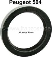 P 504, wheel bearing shaft seal, in front. Dimension: 45 x 60 x 10mm. Suitable for Peugeot 504. - 73360 - Der Franzose