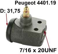 P 203/403/404, wheel brake cylinder in front. 1 piston, diameter  1 1/4 inch. (31,75mm). Without vent screw. Mounting board bore 22mm, brake line connector 11mm,7/16x24 UNF, length over all 63,5mm. Made in France - 74459 - Der Franzose
