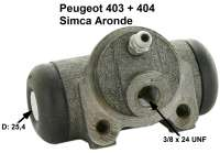 P 403/404/Simca, wheel brake cylinder rear. Suitable for Peugeot 403, of year of construction 5/1958 to 1965. Peugeot 404 to year of construction 10/1965. Simca Aronde. Piston diameter: 25,4mm. Brake line connector: 3/8 x 24 UNF. Mounting board bore: 36mm. Length over everything: 72mm. Or.Nr. 440215. Made in Europe. - 74162 - Der Franzose