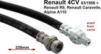 4CV/Caravelle/R8/A110, brake hose front. Suitable for Renault 4CV, starting from year of construction 03/1956. Renault R8, Alpine 110, Caravelle. Length: 330mm, 3/8-24, 3/8-24. Made in Spain. - 84154 - Der Franzose