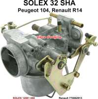 P 104/R14, carburetor SOLEX 32SHA (no reproduction). Carburetor diameter: 32mm. Suitable for Peugeot 104 + Renault R14. Original SOLEX carburetor, no reproduction. Or. No. Solex: 12801 000 - 71399 - Der Franzose