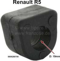 R5, anti roll bar rubber (per piece), for 19mm anti roll bar. Suitable for Remault R5. Or. No. 0608268700 - 83406 - Der Franzose