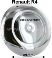 R4, Wheel cover chromium-plated (anodizes). Diameter: 195mm. Suitable for Renault R4. Made in Germany - 88119 - Der Franzose
