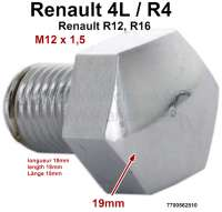 Wheel cover screw. Suitable for Renault R4 (1123, 1125, 2108). Renault R12 + R16. Thread: M12 x 1,5. Length: 18mm. Tool: 19mm. Or. No. 7700562810 - 83403 - Der Franzose