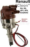 Ignition all-electronically. Suitable for Renault R4 (1108cc), R5, Estafette. With vacuum connection! Distributor cap 90° bent. Renew the distributors Ducellier, Femsa, Bosch. Engine: 671, 688, 689, 708, 810.  R-222 C33Renault-4-Fourgon / 688 R-280 C52Renault 4 GTL / 688 R-244 D61Renault 4 GTL / 688 R-268 C52Renault 4 Savanne / 708 R-275/R287 C34Renault 5 engine / 800-10 R-268 C34Renault 5 engine / 689-10 R-248 C34Renault 5 engine / 810-25 R-248 C33Renault 5 engine / 810-26 R-294 D61Renault 5 engine / 810-29 R-308 C33Renault 5 / 1400cc engine R-230 C34Renault 5 AlpinR110DAF 55  B13055  R-249 C33Estafette R-213e 810-01 1289 cc  ZS & ZTSavanne, Estafette / 671 - 82893 - Der Franzose