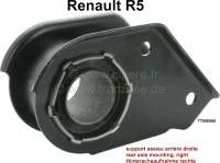 R5, Rear axle mounting on the right (with bonded-rubber bushing. Suitable for Renault R5. Or. No. 77006558 - 83405 - Der Franzose