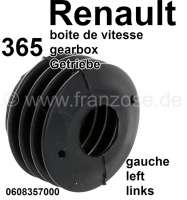 Seal on the left, for the gear shift axle, at the gearbox (365 gearboxes). Suitable for all Renault with 365 gearboxes. E.G. Renault R12, R16, R20, Fuego, Alpine. Or. No. 0608357000 - 81350 - Der Franzose
