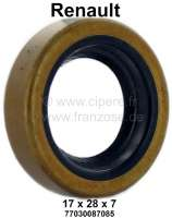Oil seal for the primary shaft (transmission bell housing). Suitable for Renault R4 (engines 1108cm³ + 956cm³). Dimension: 17 x 28 x 7,0mm. Or. No. 7703087085. Made in Germany. - 83013 - Der Franzose