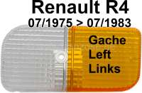 R4, turn signal cap, front on the left. Color: white - orange. Suitable for Renault R4, of year of construction 07/1975 to 07/1983. - 85083 - Der Franzose