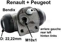 Wheel brake cylinder at the rear left. Brake system Bendix. Piston diameter: 22,22mm. Brake line connector: M10x1. Note: The distance of the fixing holes (threads) is only 25mm! Mounting board bore: 32mm. Suitable for Peugeot 309. Renault Fuego, R5, Super 5, R9, R11, R18, R21. Made in Europe. - 74623 - Der Franzose