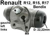 R12/R15/R17, wheel brake cylinder at the rear left. System Bendix. Suitable for Renault R12 (1.3 + 1.4). R15 (1,3). R17 (1,6). Piston diameter: 22mm.  Mounting board bore: 32 mm. Brake line connector: 9 mm. Length over everything: 62 mm. - 82210 - Der Franzose