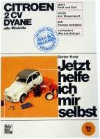 livre en allemand: Jetzt helfe ich mir selbst! Citroen 2CV. Band 12. Nachdruck aus dem Motor Buch Verlag. Optimal für einfache Reparaturen am 2CV.   79008   Der Franzose - www.franzose.de