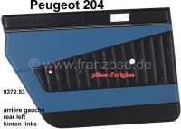 panneaux de porte, Peugeot 204 berline jusque Salon 1970, panneau arrière gauche, skai couleur bleu vert (Turquoise 3172), pièce d'origine, n° d'origine 9372.53 | 78222 | Der Franzose - www.franzose.de